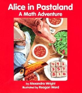 Alice in Pastaland A Math Adventure by Alexandra Wright 1997