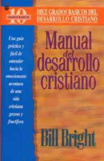 Manual Del Maestro   A Handbook for Christian Maturity by Bright 2000