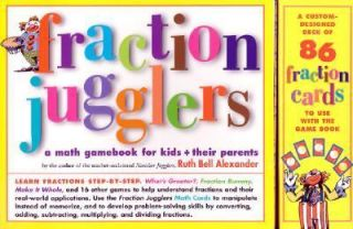 Fraction Jugglers A Math Gamebook for Kids and Their Parents by Ruth