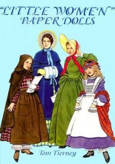 Little Women Paper Dolls by Louisa May Alcott and Tom Tierney 1994