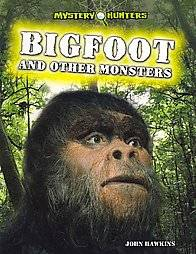 Bigfoot and Other Monsters by John Hawkins 2012, Paperback