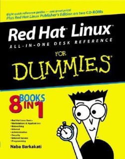 Red Hat Linux All in One Desk Reference for Dummies by Naba Barkakati