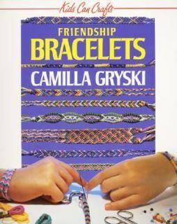 Friendship Bracelets by Camilla Gryski 1993, Paperback
