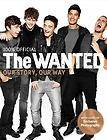 Wanted Our Story, Our WayThe by Tom Parker, Max George and Siva