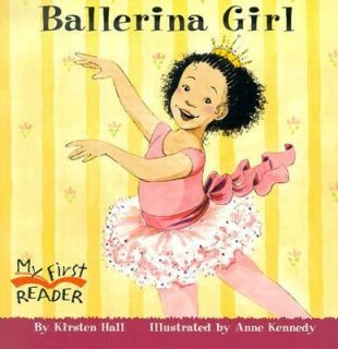 Ballerina Girl by Kirsten Hall 2004, Paperback