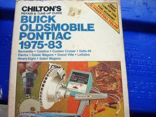 Chiltons Repair Manaul 75 83 Buick, Oldsmobile, Pontiac Repair Manual