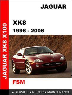 JAGUAR XK8 1996   2006 FACTORY SERVICE REPAIR WORKSHOP SHOP OEM MANUAL