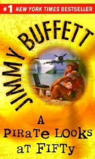 Pirate Looks at Fifty by Jimmy Buffett 1999, Paperback