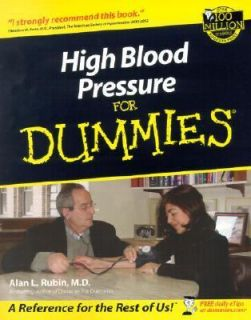 Blood Pressure for Dummies by Alan L. Rubin 2002, Paperback
