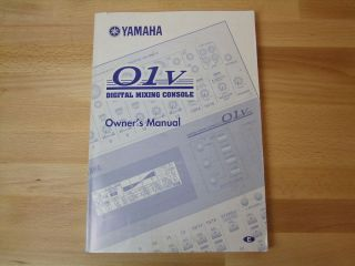 Owners Manual for Yamaha O1V Digital Mixing Console