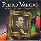 PEDRO VARGAS/ EL REY Y SUSU EXITOS (S&H FREE IN USA) CD