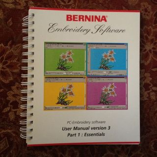 Manual for Bernina PC Embroidery Software Version 3  Part1 Essentials