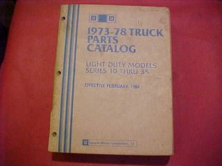 GM CHEVY TRUCK PARTS CATALOG BOOK LIGHT DUTY 10 20 35 SERIES 73 74 75