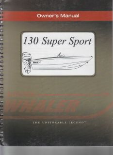 Boston Whaler 130 Super Sport Owners Manual The Unsinkable Legend
