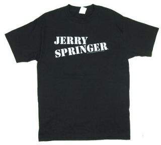 Jerry Springer T shirt
