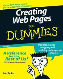Creating Web Pages for Dummies by Arthur Bebak and Bud E. Smith 2006