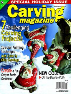 Issue Carving Magazine #40 HOLIDAY 2012  Wood Carving Hobby Craft