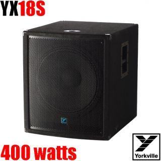 Yorkville YX18S Subwoofer 400w 18 Speakon4 inputs   MSRP $499