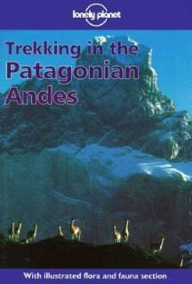 Trekking in the Patagonian Andes by Clem Lindenmayer 1998, Paperback