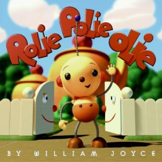 Rolie Polie Olie by William Joyce 2006, Paperback, Reprint