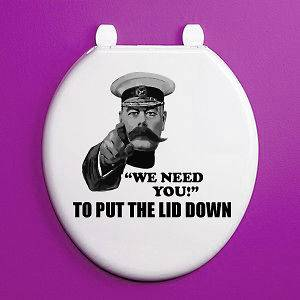 WE NEED YOU TO PUT THE LID DOWN   Novelty / Humorous Toilet Seat Vinyl