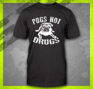 PUGS NOT DRUGS FUNNY DOG MOVIE TEE MOVIE PETA PUP WHISPERER CUTE T