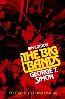 The Big Bands by George T. Simon 1981, Paperback