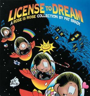 License to Dream by Pat Brady and Brady 1997, Paperback