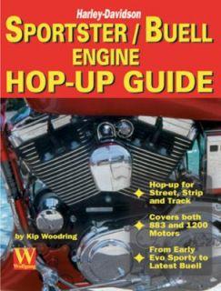 Harley Davidson Sportster Buell Engine Hop Up Guide by Kip Woodring