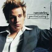 You Stand Watching ECD by Ryan Cabrera CD, Sep 2005, E.V.L.A. Atlantic