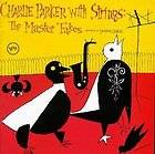 CHARLIE PARKER WITH   CHARLIE PARKER WITH STRINGS COMPLETE MASTER