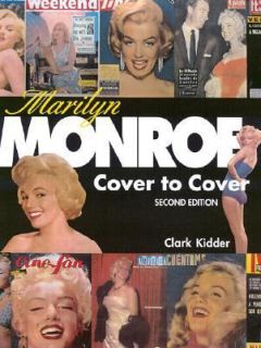 Marilyn Monroe Cover to Cover by Clark Kidder 2003, Paperback, Revised