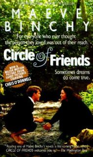 Circle of Friends by Maeve Binchy 1991, Paperback