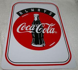 COCA COLA COKE Sign ALWAYS Coca Cola Plastic Sign 8 1/2 X 12