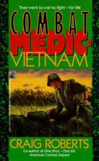 Combat Medic Vietnam by Craig Robert 1991, Paperback