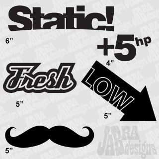 Vinyl Decal Sticker Bomb KIt Static JDM Fresh Mustache +5hp low honda