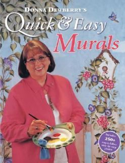 Donna Dewberrys Quick and Easy Murals by Donna S. Dewberry 2003