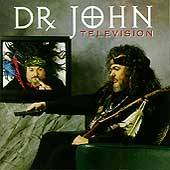 Television by Dr. John CD, Mar 1994, GRP USA