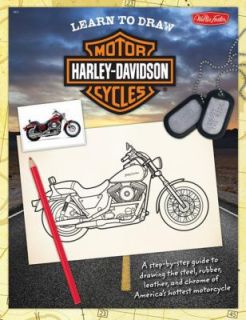 Harley Davidson Motorcycles A Step by Step Guide to Drawing the Steel