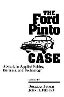 ford pinto ethics case study