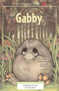 Gabby by Stephen Cosgrove 2003, Paperback