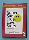 Super Sad True Love Story by Gary Shteyngart UNABRIDGED  CD