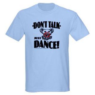Shut Up And Dance T Shirts  Shut Up And Dance Shirts & Tees