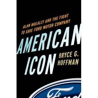 Imagen American Icon Alan Mulally and the Fight to Save Ford Motor