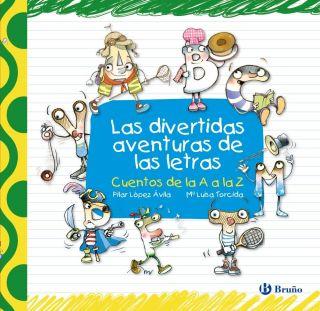 LAS DIVERTIDAS AVENTURAS DE LAS LETRAS   VV.AA.. Resumen del libro y