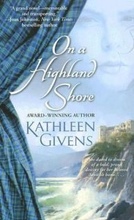 On a Highland Shore by Kathleen Givens 2007, Paperback