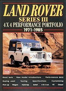 Land Rover Series III 4x4 Performance Portfolio, 1971 1985 by R. M