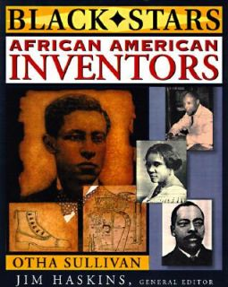 African American Inventors by Otha Richard Sullivan 1998, Hardcover