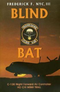 Bind Bat C 130 Night Forward Air Controller on the Ho Chi Minh Trail