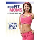 Fabulously Fit Moms Lower Body Burn Jennifer Nicole Lee
